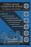"""Cómo Ganar Torneos de Póker de Mano en Mano, Jon """"Pearljammer"""" Turner and Eric """"Rizen"""" Lynch, 0984143408"""