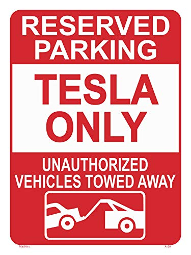 Tesla Parking ONLY Sign - Perfect Gift, Novelty Office Shop Home Décor Wall Plaque Decoration Sign, 10