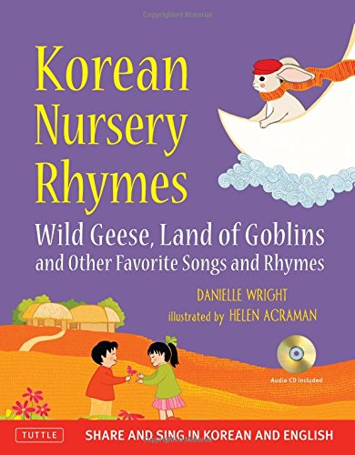 Korean Nursery Rhymes: Wild Geese, Land of Goblins and other