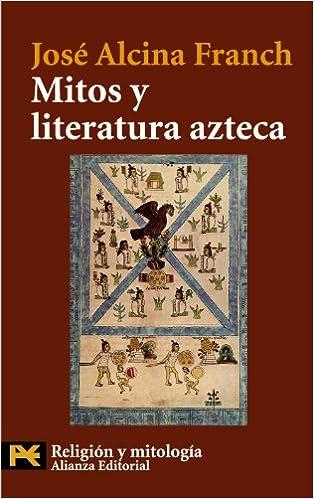 Libros Para Descargar En Mitos Y Literatura Azteca PDF Libre Torrent