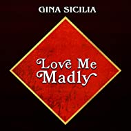 Love Me Madly