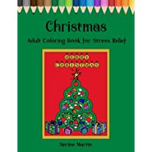 Christmas Adult Coloring Book For Stress Relief: Christmas Inspired Mandalas and Patterns