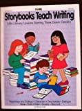 Storybooks Teach Writing, Murray Suid, 1878279696