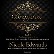 Braydon: The Alluring Indulgence Series, Book 6 | Nicole Edwards