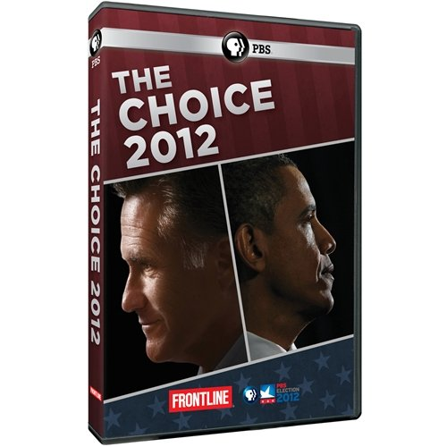 Frontline: The Choice 2012 by PBS
