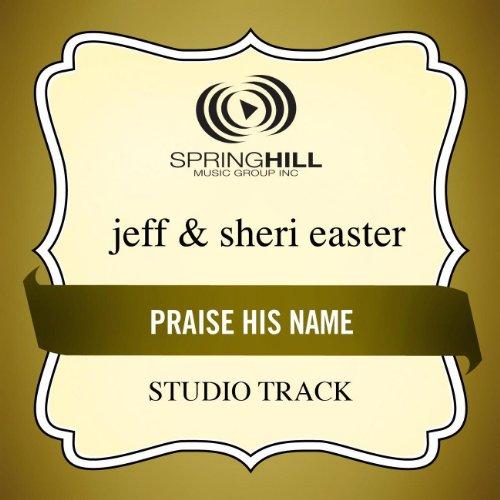 Praise His Name ()