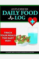 Anti-Cancer: Daily Food Log