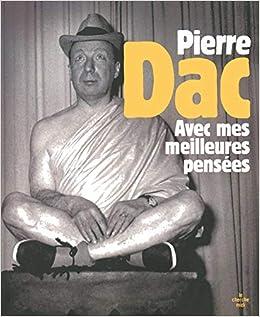 Amazon Fr Avec Mes Meilleures Pensees Pierre Dac