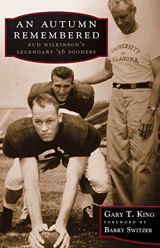 An Autumn Remembered: Bud Wilkinson's Legendary '56 Sooners