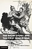 The Short Story and the First World War, Ann-Marie Einhaus, 110703843X