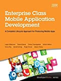 img - for Enterprise Class Mobile Application Development: A Complete Lifecycle Approach for Producing Mobile Apps (developerWorks Series) by Leigh Williamson (2015-12-02) book / textbook / text book