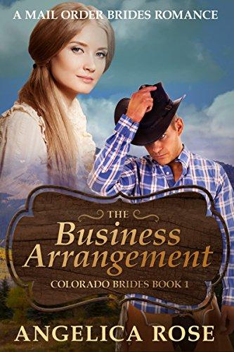 The Business Arrangement: A Mail Order Brides Romance (Colorado Brides Book 1)