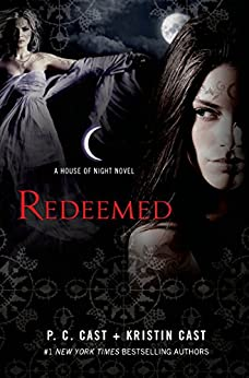 Redeemed: A House of Night Novel by [Cast, P. C., Cast, Kristin]