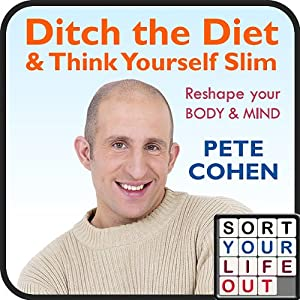 Ditch the Diet and Think Yourself Slim Speech