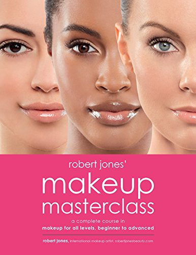 Male To Female Makeup Tutorial (Robert Jones' Makeup Masterclass: A Complete Course in Makeup for All Levels, Beginner to Advanced)