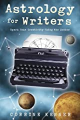 Astrology for Writers: Spark Your Creativity Using the Zodiac Kindle Edition