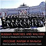 Russian Marches and Waltzes - Orchestra of Headquarters of Leningrad Military District