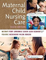 Maternal Child Nursing Care, 6e