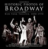 historic photos of broadway new york theater 1850 1970