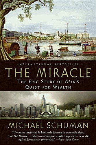 Read Online The Miracle: The Epic Story of Asia's Quest for Wealth pdf epub