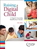 Raising a Digital Child, Mike Ribble, 1564842509