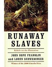 Runaway Slaves: Rebels on the Plantation