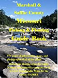 Saline County Missouri Fishing & Floating Guide Book: Complete fishing and floating information for Saline County Missouri (Missouri Fishing & Floating Guide Books)