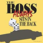 The Boss Always Sits in the Back | Jon D'Amore