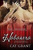 Habanera: Menage, M/M, erotic, BDSM, Dominatrix, Taboo