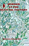 Murder at the Olive Oil Factory, Norena Soumakis, 1468100351