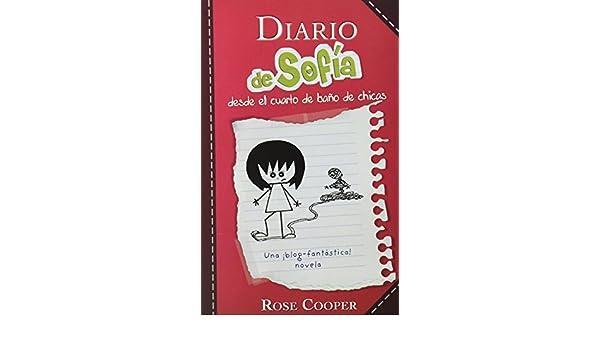 DIARIO DE SOFIA (ALFAGUARA): ROSE COOPER: 9786071110855: Amazon.com: Books