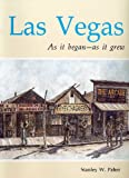 Las Vegas, As It Began, As It Grew, Stanley W. Paher, 0913814741
