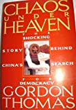 Chaos under Heaven, Gordon Thomas, 155972059X