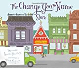 img - for The Change Your Name Store book / textbook / text book