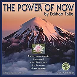 power of now 2017 wall calendar a year of inspirational