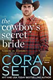 The Cowboy's Secret Bride (Turners vs Coopers Chance Creek Book 1)