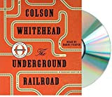 img - for {The Underground Railroad Audiobook}{Underground Railroad Audio Colson Whitehead} book / textbook / text book