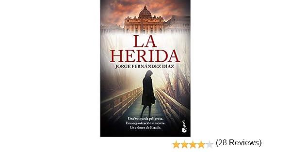 La herida (Crimen y Misterio): Amazon.es: Fernández Díaz, Jorge: Libros