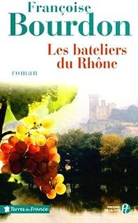 Les bateliers du Rhône, Bourdon, Françoise