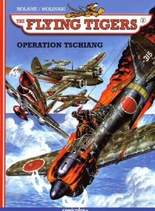 The Flying Tigers - Operation Tschiang