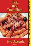 Pasta-Rice-Dumplings, Eva Accenti, 1492995509