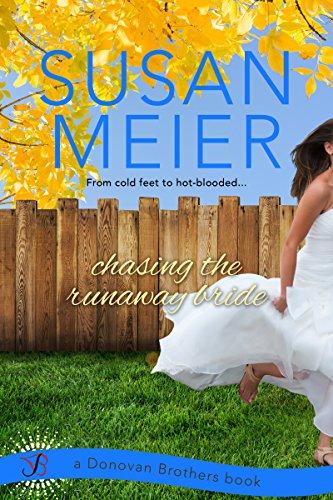 Chasing the Runaway Bride (Donovan Brothers Book 2)