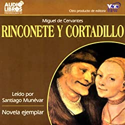 Rinconete y Cortadillo (Texto Completo)