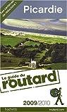 Picardie 2009/2010 par Guide du Routard