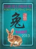 Lillian Too & Jennifer Too Fortune & Feng Shui 2013 Rabbit