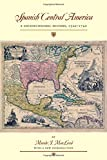img - for Spanish Central America: A Socioeconomic History, 1520 1720 (Llilas Special Publications) book / textbook / text book