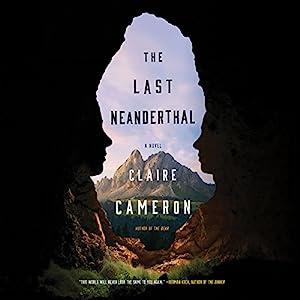 The Last Neanderthal Audiobook