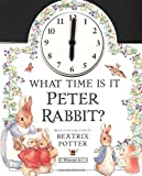 What Time Is It, Peter Rabbit?, Warne Frederick and Beatrix Potter, 0723244316