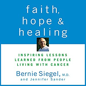 Faith, Hope, and Healing Audiobook
