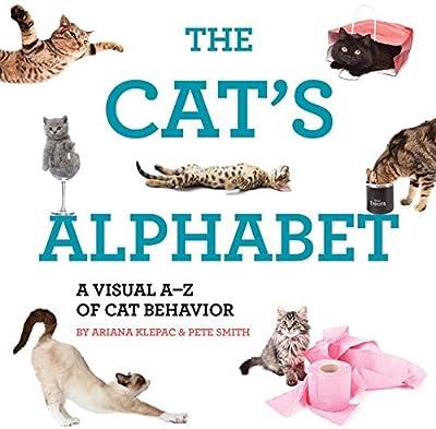 The Cat's Alphabet: A Visual A-Z of Cat Behavior